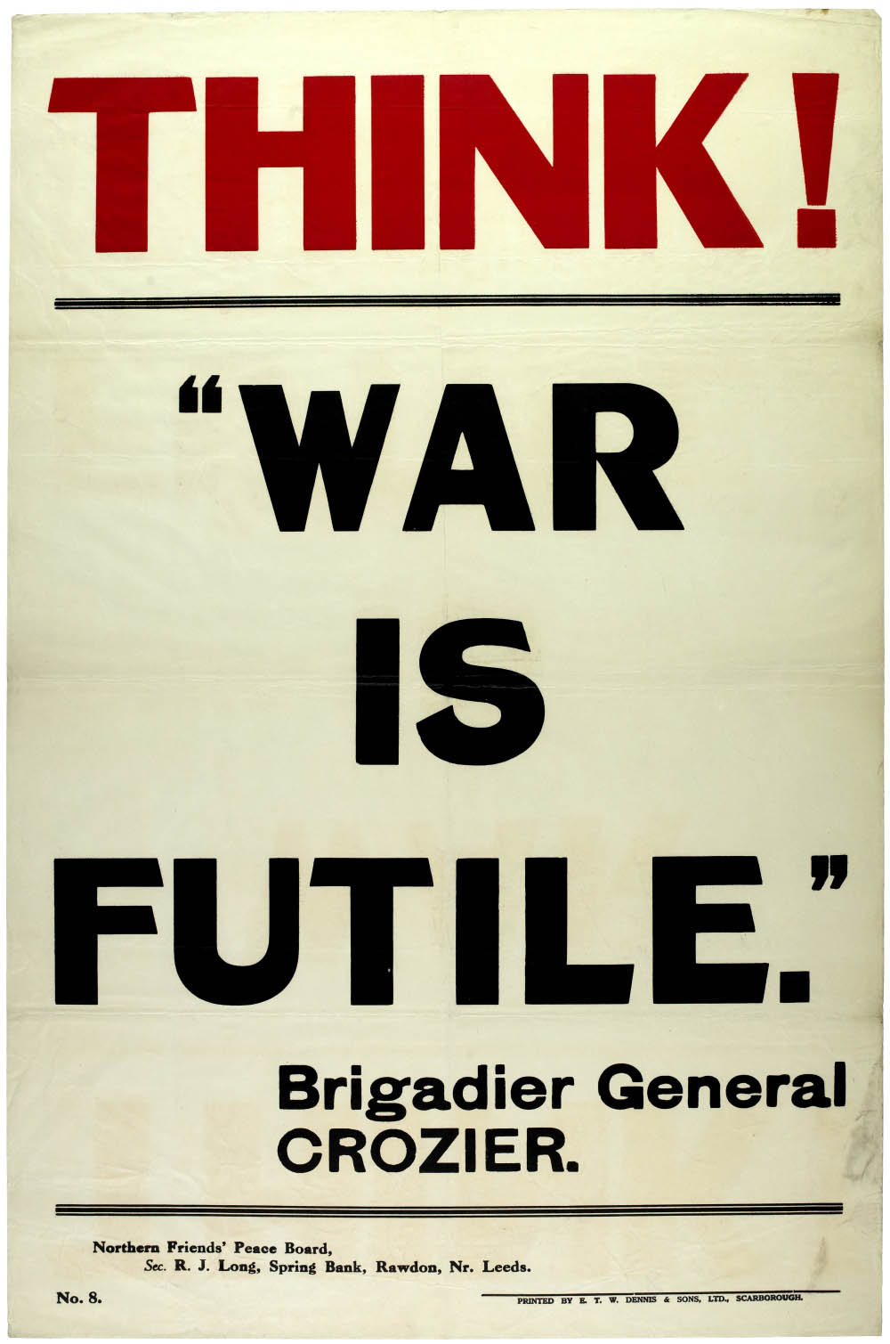A poster using a quote by Brigadier Crozier who joined the Peace