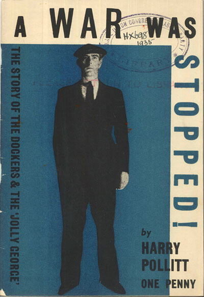 Pamphlet by Harry Pollitt about the SS Jolly George blockade